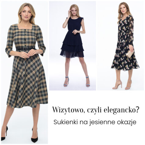 Wizytowo, czyli elegancko? Sukienki najesienne okazje